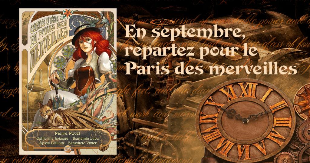 En septembre, repartez pour le Paris des merveilles de Pierre Pevel